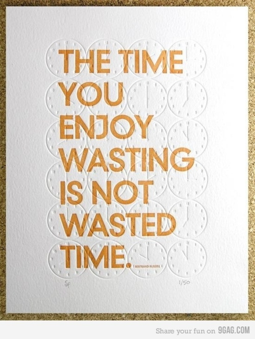 Quick Quotes Weekly | The Well Wasted Time Edition!
