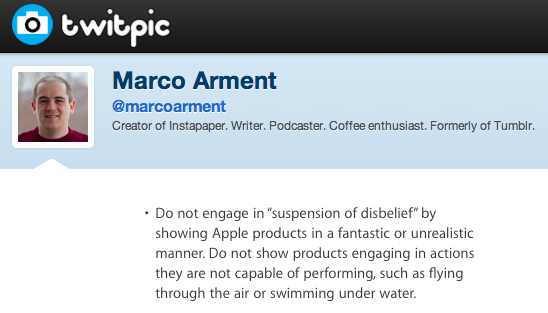 Marco Arment My favorite rule in Apple s marketing guidelines on Twitpic